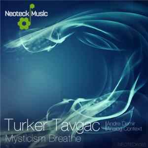 Turker Tavgac - Mysticism Breathe Album