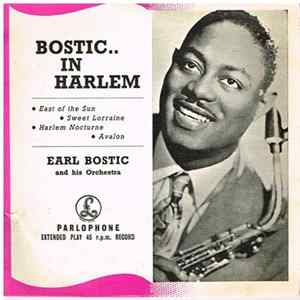 Earl Bostic And His Orchestra - Bostic... In Harlem Album