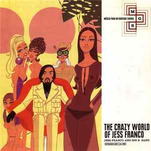 Jess Franco And His B. Band - The Crazy World Of Jess Franco Album