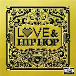 Various - VH1 Love & Hip Hop: Music From The Series Album